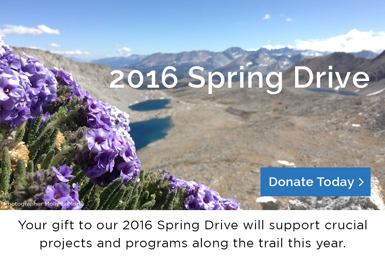 Your gift to our 2016 Spring Drive will support crucial projects and programs along the trail this year. Donate Today!