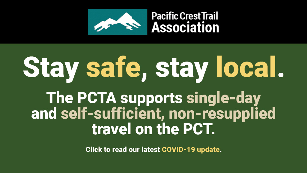 Please postpone or cancel your Pacific Crest Trail plans due to COVID-19.